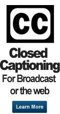 Closed Captioning, Subtitling, Open Captioning, Video Captioning